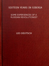 Cover of Sixteen years in Siberia: Some experiences of a Russian revolutionist