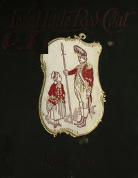 Cover of A Loyal Little Red-Coat: A Story of Child-life in New York a Hundred Years Ago