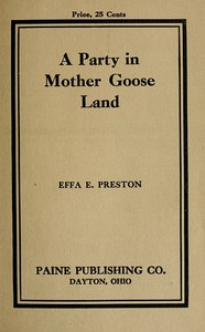 A Party in Mother Goose Land: A One Act Play for Primary Children