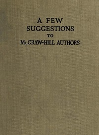 Cover of A Few Suggestions to McGraw-Hill Authors. Details of manuscript preparation, typograpy, proof-reading and other matters in the production of manuscripts and books.