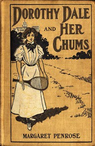 Cover of Dorothy Dale and Her Chums