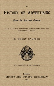 Cover of A History of Advertising from the Earliest Times.