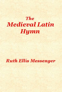 Cover of The Medieval Latin Hymn