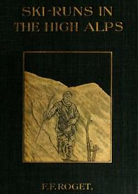 Cover of Ski-runs in the High Alps