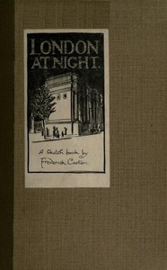 London at Night: A sketch-book