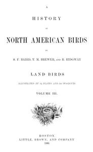 A History of North American Birds; Land Birds; Vol. 3 of 3