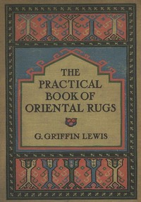 Cover of The Practical Book of Oriental Rugs