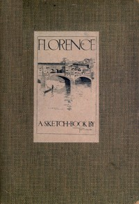 Florence: A Sketch-Book