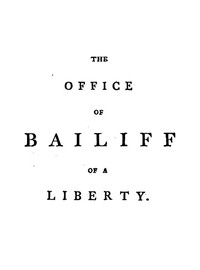 Cover of The Office of Bailiff of a Liberty
