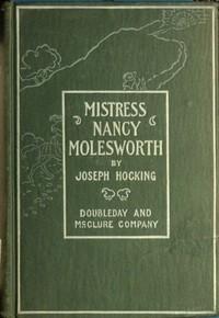 Mistress Nancy Molesworth: A Tale of Adventure