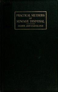 Practical Methods of Sewage Disposal for Residences, Hotels and Institutions