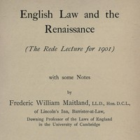 English Law and the RenaissanceThe Rede Lecture for 1901