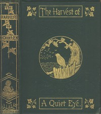 Cover of The Harvest of a Quiet Eye: Leisure Thoughts for Busy Lives