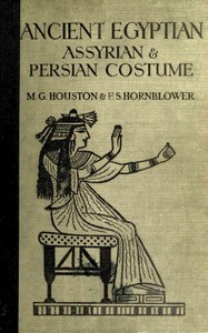 Cover of Ancient Egyptian, Assyrian, and Persian costumes and decorations
