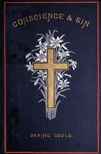 Cover of Conscience and Sin: Daily Meditations for Lent, Including Week-days and Sundays