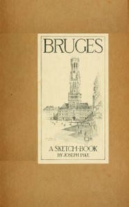 Cover of Bruges: A Sketch-Book