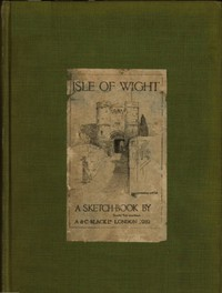 Isle of Wight: A Sketch-Book
