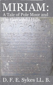 Cover of Miriam: A Tale of Pole Moor and the Greenfield Hills