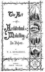 Cover of The Art of Architectural Modelling in Paper
