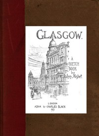Cover of Glasgow: A Sketch Book