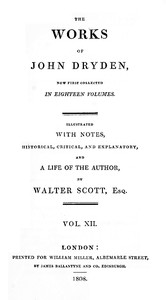 The Works of John Dryden, Now First Collected in Eighteen Volumes; Vol. 12