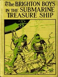 Cover of The Brighton Boys in the Submarine Treasure Ship