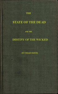 Cover of The state of the dead and the destiny of the wicked