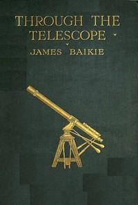 Cover of Through the Telescope