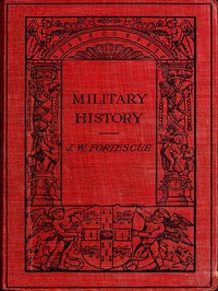 Military History: Lectures Delivered at Trinity College, Cambridge