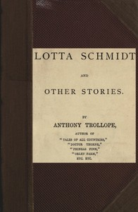 Lotta Schmidt, and Other Stories
