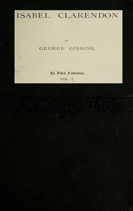 Cover of Isabel Clarendon, Vol. 1 (of 2)
