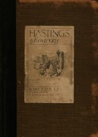 Hastings & Environs: A Sketch-Book