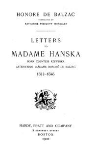 Cover of Letters to Madame Hanska, born Countess Rzewuska, afterwards Madame Honoré de Balzac, 1833-1846