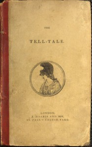 Cover of The Tell-Tale: An Original Collection of Moral and Amusing Stories