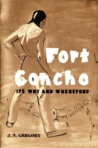 Cover of Fort Concho: Its Why and Wherefore