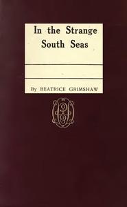 In the Strange South Seas
