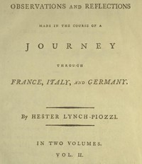 Observations and Reflections Made in the Course of a Journey through France, Italy, and Germany, Vol. 2 (of 2)
