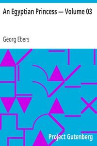 Cover of An Egyptian Princess — Volume 03