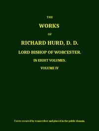 Cover of The Works of Richard Hurd, Volume 4 (of 8)