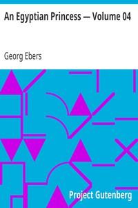 Cover of An Egyptian Princess — Volume 04