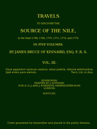 Cover of Travels to Discover the Source of the Nile, Volume 3 (of 5) In the years 1768, 1769, 1770, 1771, 1772 and 1773