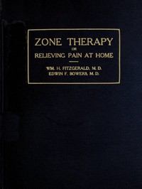 Cover of Zone Therapy; Or, Relieving Pain at Home