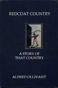 Cover of Redcoat Captain: A Story of That Country
