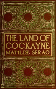 Cover of The Land of Cockayne: A Novel