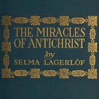 Cover of The Miracles of Antichrist: A Novel