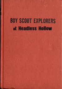 Cover of Boy Scout Explorers at Headless Hollow