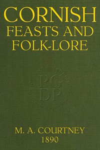 Cornish Feasts and Folk-lore