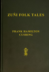 Cover of Zuñi Folk Tales