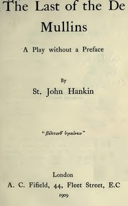 The Last of the De Mullins: A Play Without a Preface