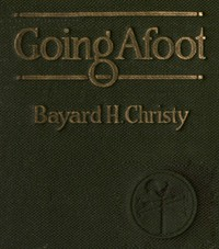 Going Afoot: A book on walking.
